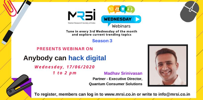 MRSI Webinar on Anybody can hack digital on 17th June